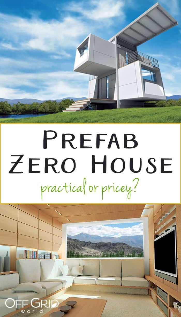 Prefab zero house