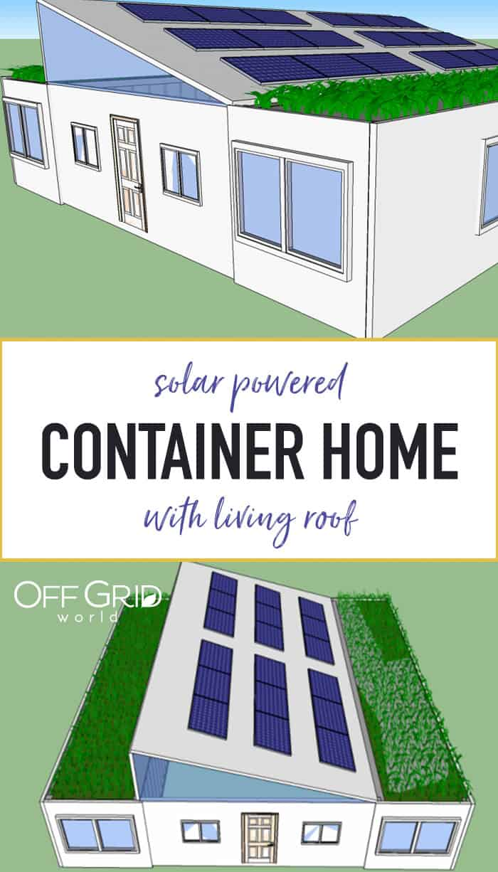 Shipping container home with living roof