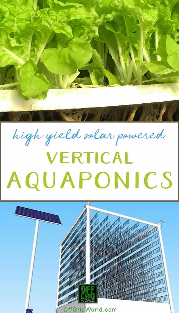 Solar powered vertical aquaponics