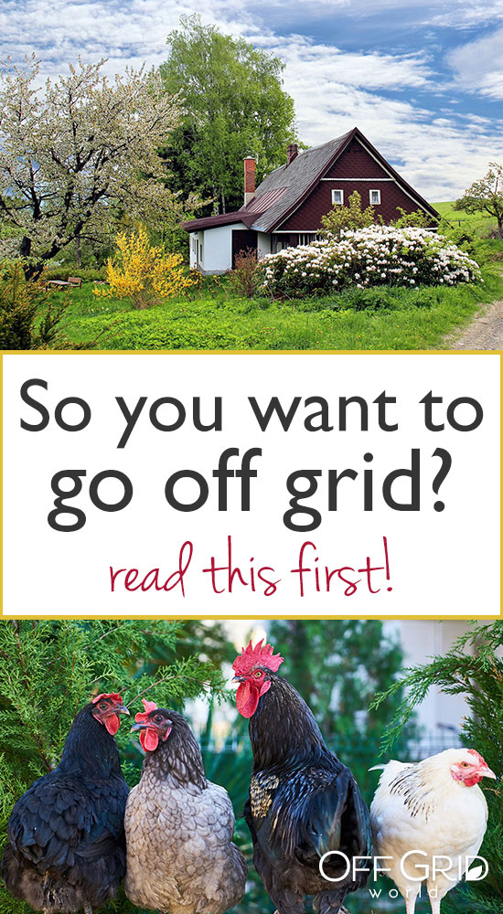 So you want to go off grid?