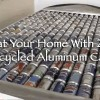Heat Your Home With 240 Recycled Aluminum Cans