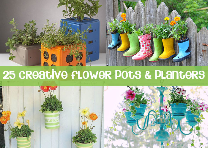25 Wonderfully Creative Flower Pots & Planters!