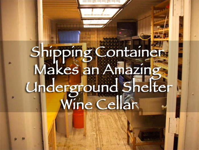 Shipping Container Makes an Amazing Underground ShelterWine Cellar