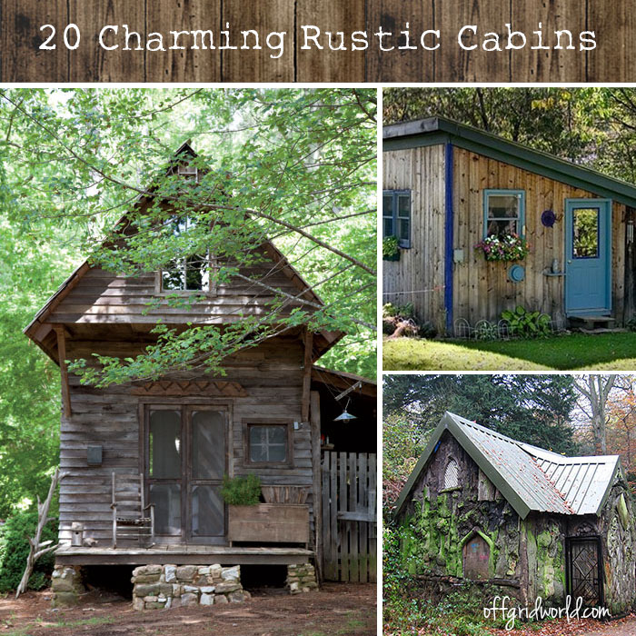20 exquisitely charming rustic cabins off grid world for Rustic cabin homes