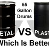 55 Gallon Drums – Metal VS Plastic – Which Is Better?