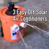 3 Easy DIY SolarAir Conditioners