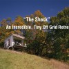 The Shack – An Incredible, Tiny Off Grid Retreat
