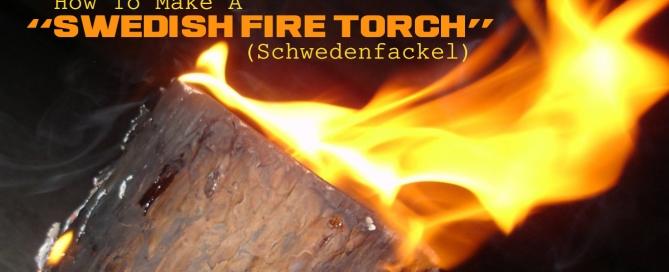 Schwedenfackel Swedish Fire Torch