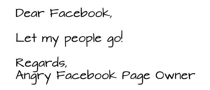 Dear Facebook, Let my people go!